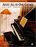 Adult All-In-one Course: Lesson, Theory, Technic - Piano Course Level 1
